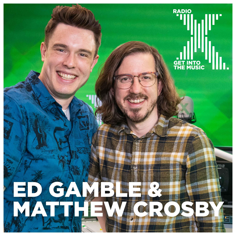 Ed Gamble & Matthew Crosby on Radio X | Global Player